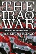 The Iraq War: Origins and Consequences