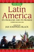 Latin America: Its Problems and Promise: A Multidisciplinary Approach