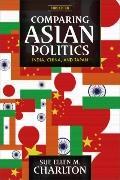 Comparative Asian Politics: India, China, and Japan