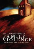 Social Dynamics of Family Violence