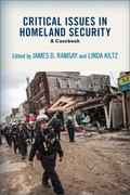 Critical Issues in Homeland Security: A Casebook