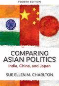 Comparing Asian Politics: India, China, and Japan