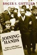 Joining Hands Politics and Religion Together for Social Change