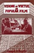 Visions of Virtue in Popular Film