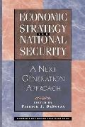 Economic Strategy and National Security A Next Generation Approach