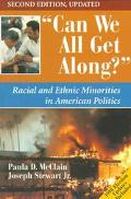 Can We All Get Along? 2E Updated: Racial And Ethnic Minorities In American Politics, Second ...