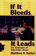 If it Bleeds,it Leads