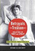 Betrayal and Treason Violations of Trust and Loyalty