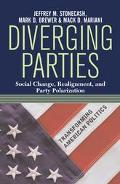 Diverging Parties Social Change, Realignment, and Party Polarization