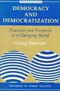 Democracy and Democratization Processes and Prospects in a Changing World