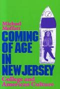 Coming of Age in New Jersey College and American Culture