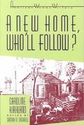 New Home-Who'll Follow? or Glimpses of Western Life