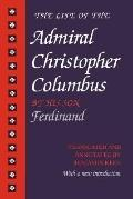 Life of the Admiral Christopher Columbus by His Son Ferdinand