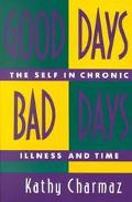 Good Days, Bad Days The Self in Chronic Illness and Time