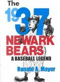 1937 Newark Bears A Baseball Legend