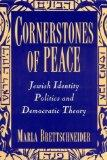 Cornerstones of Peace: Jewish Identity Politics and Democratic Theory