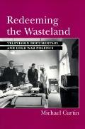 Redeeming the Wasteland Television Documentary and Cold War Politics