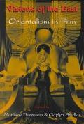 Visions of the East Orientalism in Film