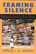 Framing Silence Revolutionary Novels by Haitian Women