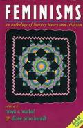 Feminisms An Anthology of Literary Theory and Criticism