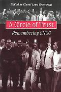 Circle of Trust Remembering Sncc