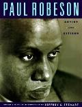 Paul Robeson: Artist and Citizen