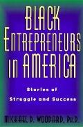 Black Entrepreneurs in America Stories of Struggle and Success