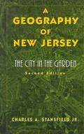 Geography of New Jersey The City in the Garden