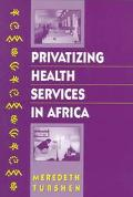 Privatizing Health Services in Africa