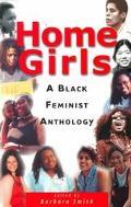 Home Girls A Black Feminist Anthology
