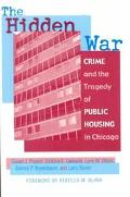 Hidden War Crime and the Tragedy of Public Housing in Chicago