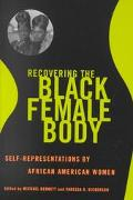 Recovering the Black Female Body Self-Representations by African American Women