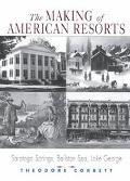 Making of American Resorts Saratoga Springs, Ballston Spa, Lake George