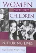 Women Without Children Nurturing Lives