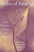 Webs of Reality Social Perspectives on Science and Religion
