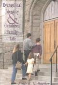 Evangelical Identity and Gendered Family Life