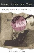 Traces, Codes, and Clues Reading Race in Crime Fiction
