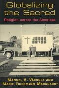 Globalizing the Sacred Religion Across the Americas