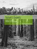 Nature's Experts Science, Politics, and the Environment