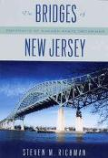 Bridges Of New Jersey Portraits Of Garden State Crossings