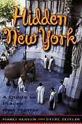 Hidden New York A Guide to Places That Matter
