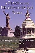 Place at the Multicultural Table The Development of an American Hinduism