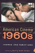 American Cinema of the 1960s Themes and Variations