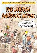 Jewish Graphic Novel: Critical Approaches