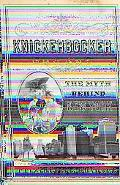 Knickerbocker: The Myth Behind New York