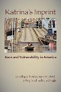 Katrina's Imprint: Race and Vulnerability in America (Rutgers Studies on Race and Ethnicity)