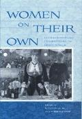 Women on Their Own: Interdisciplinary Perspectives on Being Single
