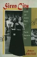 Siren City : Sound and Source Music in Classic American Noir