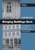Bringing Buildings Back, Second Edition: From Abandoned Properties to Community Assets
