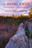 The Highlands: Critical Resources, Treasured Landscapes (Rivergate Book)